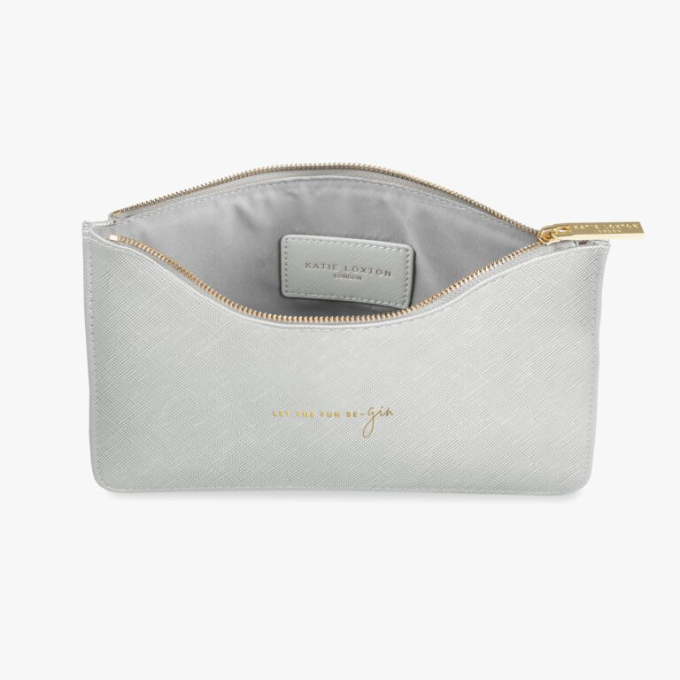 Perfect Pouch Let The Fun Be-Gin In Metallic Silver
