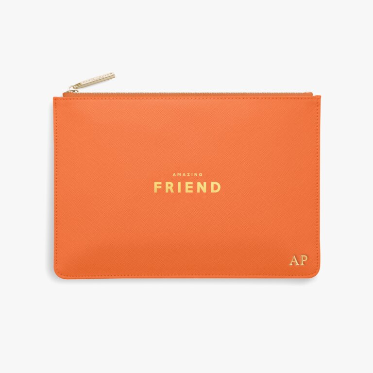 Perfect Pouch Amazing Friend In Orange