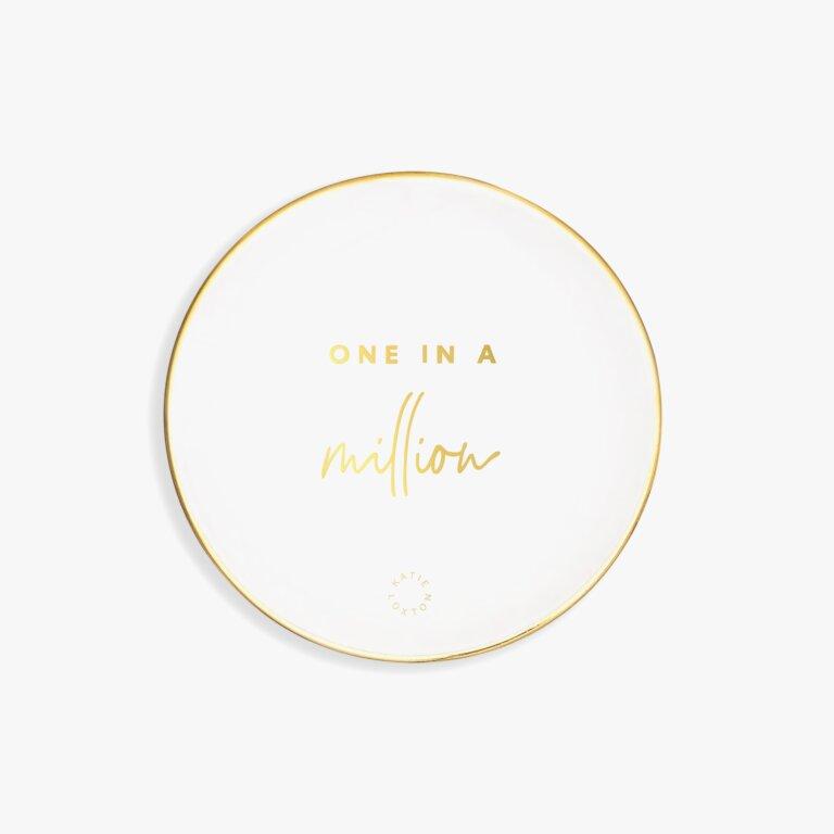 Round Trinket Dish One In A Million In White