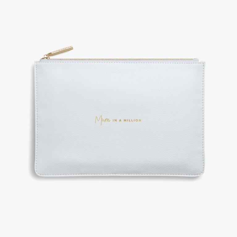 Perfect Pouch Mum In A Million In Grey