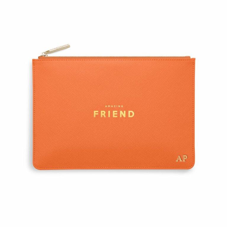 Perfect Pouch   Amazing Friend   Orange