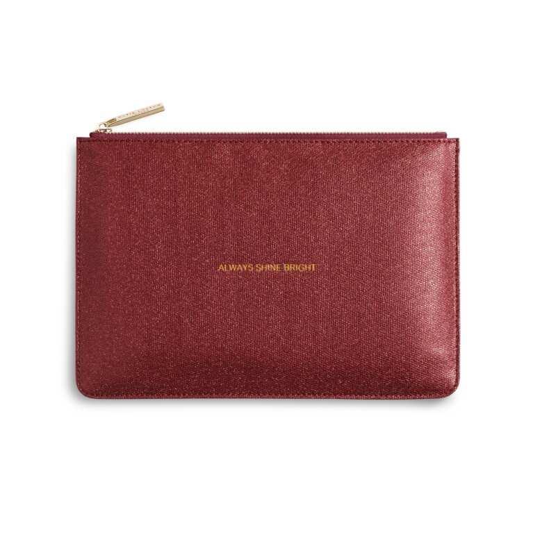 Perfect Pouch Always Shine Bright In Red
