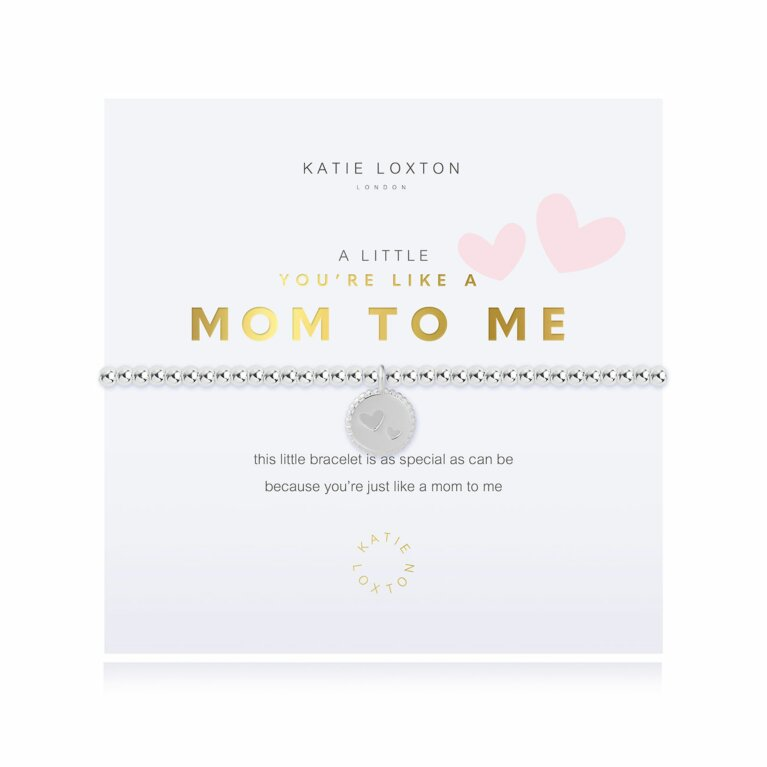 a little You're Like A Mom To Me Bracelet