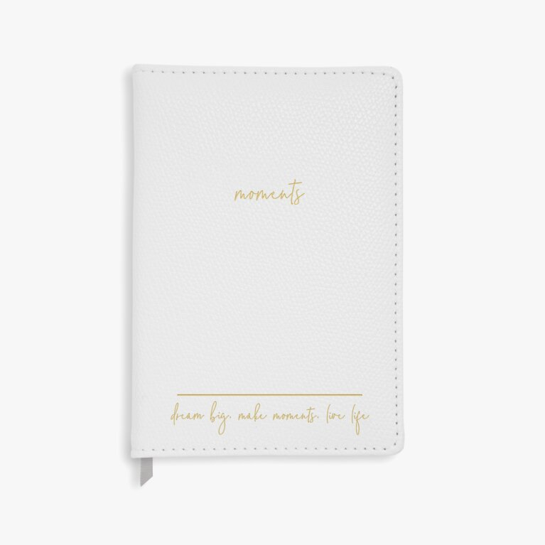 A5 Notebook | Dream Big Make Moments Love Life | Pearlescent White
