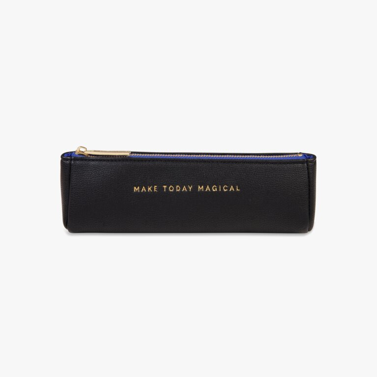 Pencil Case | Make Today Magical | Black