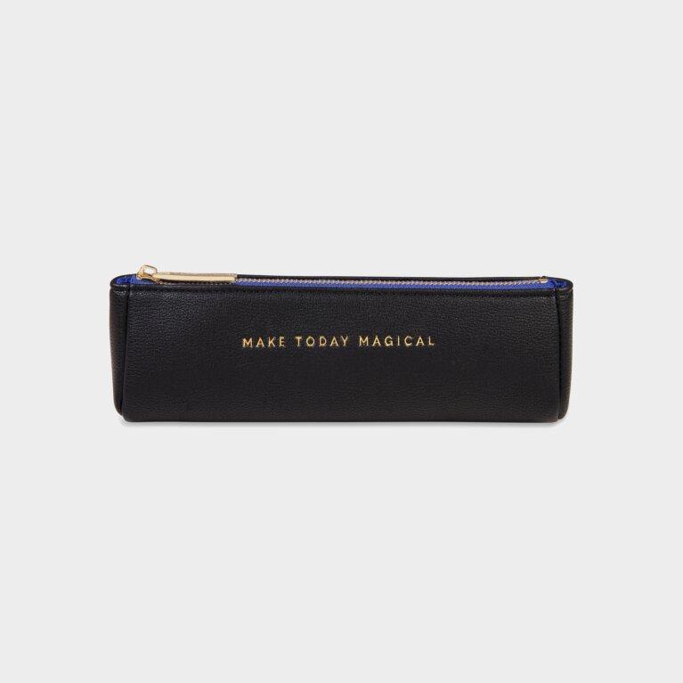 Pencil Case | Make Today Magical | Black